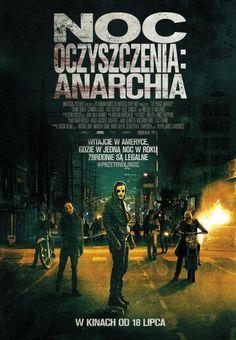 """""""Noc oczyszczenia: Anarchia"""" (2014)"""