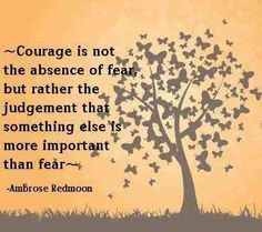 awsome quotes on day courage wallpaper cute Courge is not the absence