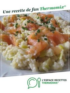 Risotto leek and smoked salmon by Anne Legoupil My cooking simply. A fan recipe to find in the Pasta & Rice category on www.espace-recett …, by Thermomix®. Smoked Salmon Risotto, Crockpot Recipes, Soup Recipes, Dinner Crockpot, Risotto Recipes, Healthy Dinner Recipes, Vegetarian Recipes, Smoking Recipes, Risotto