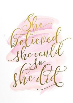 Gift for her Wall art Poster art She believed she could Inspirational quote Pink and gold art Feminine art Motivational quote Inspirational Quotes For Girls, Motivational Quotes For Women, Life Quotes Love, Crush Quotes, Inspiring Quotes About Life, Quotes To Live By, Positive Quotes, Cute Quotes For Girls, Believe Quotes