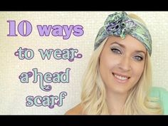 Some great ideas! How to wear a headscarf turban and headband style -- Very useful.