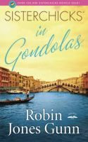 Sisterchicks in Gondolas by Robin Jones Gunn. 2007 Lits Winner.