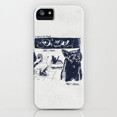 I Watch You Poop... and I Judge iPhone & iPod Case by I Heart JLP - $35.00  my cat watches me poop.  available for Apple iPhone and Samsung Galaxy S4