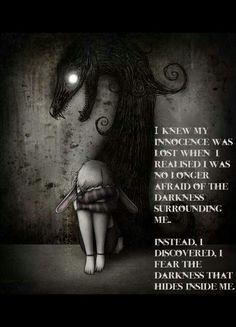 Its absolutely so frightening to think about the darkness inside myself! Painting & Drawing, Minions, Creepy Quotes, Dark Poetry, Dark Thoughts, My Demons, Depression Quotes, Dark Night, Dark Side
