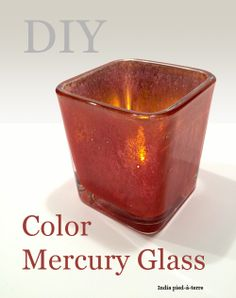 How to Make Colored Mercury Glass