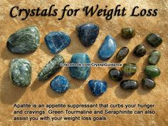 Weight Loss Top Recommended Crystals: Apatite, Green Tourmaline and Seraphinite. Weight imbalances are associated with the Root chakra. Blue Apatite is especially beneficial as an appetite suppressant. Wear or carry your preferred crystals in your pocket. Crystal Healing Stones, Crystal Magic, Crystal Grid, Crystal Cluster, Quartz Crystal, Crystals And Gemstones, Stones And Crystals, Gem Stones, Reiki
