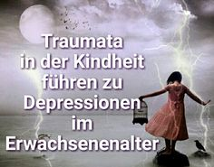 Fehlende Liebe in der Kindheit ist eine der Hauptursachen für eine Depression