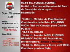 """VIRASORO SEDE DEL FORO ESTE JUEVES 9 .- este jueves participaremos en el FORO DE CONCEJALES DE LA COSTA DEL URUGUAY . Como expositor en uno de los temas """" ANÁLISIS DEL FEDERALISMO INFRAESTRUCTURA . """" ESTADO Y MERCADO """""""