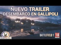 BATTLEFIELD 1 NUEVO TRAILER DESEMBARCO EN GALLIPOLI + ANALISIS
