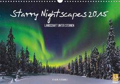 Starry Nightscapes 2015 - CALVENDO Kalender - #kalender #landschaft