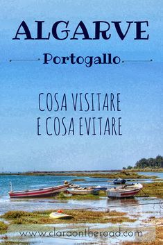 Algarve: cosa visitare e cosa evitare