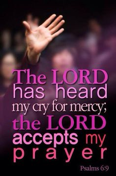 Psalm 6:9   https://www.facebook.com/photo.php?fbid=221645651327564