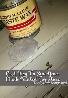 Thrifty Little Things: Annie Sloan Chalk Paint Projects + Budget DIY Furniture Makeovers: HOW TO SEAL CHALK PAINTED FURNITURE - STAPLES CLEAR WAX