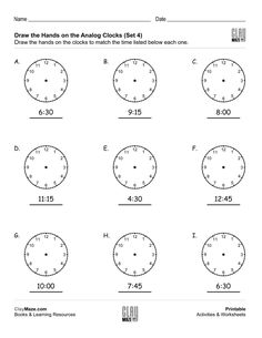 Download this free worksheet for analog clock practice. Draw the hands on each of the clocks to match the times given. Don't forget the movement of the hour hand as the minute hand goes around…