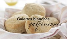 Galettes blanches gaspésiennes Biscuit Cookies, Biscuit Recipe, Recipe Box, Sandwich Croque Monsieur, Biscuits, Scones, Donuts, Muffins, Side Dishes