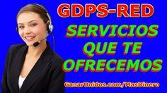 Los Servicios   GDPSRED  DA CLICK AQUÍ --- ►►http://ganarunidos.com/MasDinero◄◄ y únete a nuestro equipo GDPSRED  Si tienes alguna duda puede contactarme en las siguientes redes sociales  En GOOGLE+  https://plus.google.com/+RicardoFranciscoMLM/ En TWITTER  https://twitter.com/GanarUnidosMx En FACEBOOK https://www.facebook.com/RicardoGDPSRED
