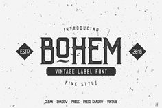 Buy Bohem Typeface - 5 Font Styles by DikasStudio on GraphicRiver. Hello friend, let me introduce my product Bohem Typeface – 5 Font Styles Yes, Bohem have 5 Style : Clean, Shadow, Pre. Vintage Fonts, Vintage Labels, Vintage Typography, Graphics Vintage, Vector Graphics, Vector Icons, Vintage Designs, Sans Serif, Texture Web