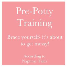 Tips to get you ready for the potty training phase. Brace yourself!