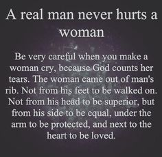 A real man never hurts a woman love quotes relationship love quotes for her real man quotes Real Love Quotes, Love Quotes For Him, True Quotes, Great Quotes, Motivational Quotes, Quotes To Live By, Inspirational Quotes, Is True Love Real, Loving A Woman Quotes