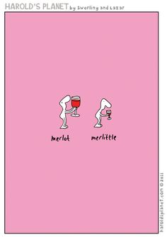 Merlot... Merlittle. Clever little #wine cartoon.
