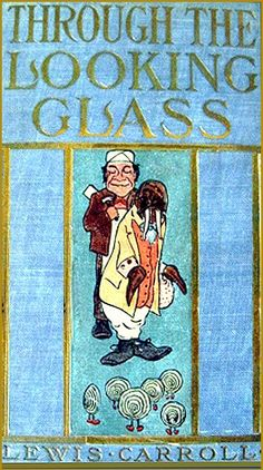 Through the Looking Glass by Lewis Carroll