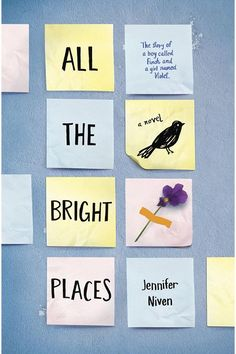 All the Bright Places by Jennifer Niven. Have a box of tissues ready. And I mean a full box.