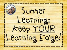 Primary Chalkboard: Summer Learning - Keep YOUR Learning Edge!