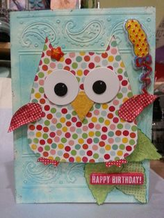 Birthday card using sizzix owl #2 die - 557694 and cuttlebug embossing folder #2000415