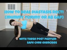 3 moves to help heal diastasis recti (ab separation from pregnancy)