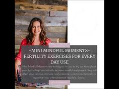 Fertile Minds Radio - Mini Mindful Moments- Fertility Exercises For Every Day Use - Episode 32 - Use the Visit link for today's full, free episode –