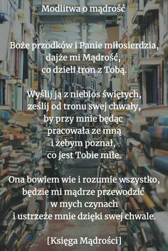 Modlitwa o mądrość God Loves You, Gods Love, Christianity, Love You, Parenting, Faith, Madonna, Life, Tips