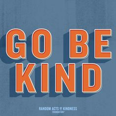 Random Acts of Kindness Sweet Love Quotes, Great Quotes, Me Quotes, Kindness Quotes, Kindness Ideas, Seeing Quotes, Kindness Challenge, Intelligence Quotes, Anti Bullying