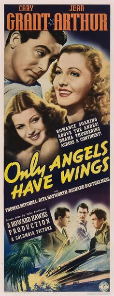 Only Angels Have Wings (1939) Cary Grant, Jean Arthur
