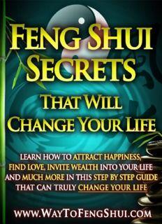 Feng Shui Secrets That Will Change Your life ( 152 Pages ) Feng Shui For Love, Feng Shui Your Life, Feng Shui And Money, Feng Shui Good Luck, How To Feng Shui Your Home, Feng Shui Wealth, Feng Shui Energy, Feng Shui House, Feng Shui Guide