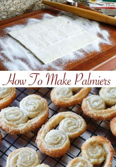 How To Make Palmiers - EASY step by step recipe with photos!