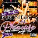Dreezy & Mikey Dollaz - Business N Pleasure - DJ Honorz Go DL THis HEAT By DREEZY Y'all PURE DOPE!!!!