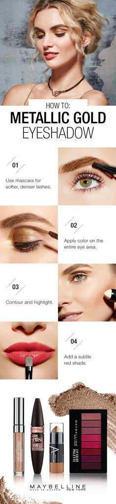 Learn how to get a metallic gold eye and red lips with this easy Maybelline makeup tutorial this Fall. For gold eyes use Color Tattoo Eye Chrome 'Bronze Sheen' to fill in the entire eye area and apply Lash Sensational Luscious Mascara for fanned out lashes. Don't forget to contour and highlight! Lastly use Lip Studio Lip Color Palette  in one of 8 shades.