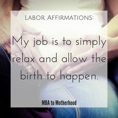 Preparing for Labor: Free Printable Labor Affirmations