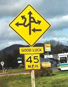 Road Sign - Good Luck.   #funnypictures, #roadsigns - Visit http://funny-lover.com for more fun.