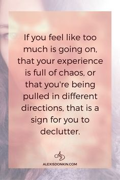 If you're feeling overwhelmed, chaotic, or distracted, it's a sign to declutter your environment. But sometimes you need to do more than that - click to read the Ultimate Guide to Decluttering Your Heart and Mind here or pin for later!