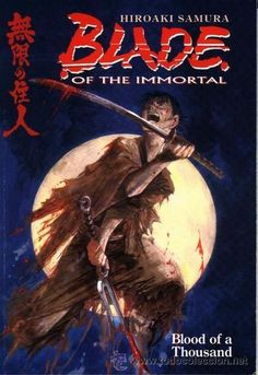 BLADE OF THE IMMORTAL VOL. 1 BLOOD OF A THOUSAND, TPB, SOFCOVER, DARK HORSE, 1.997, USA