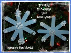 Momma's Fun World: Scented snowflake tree ornament made with popsicle sticks