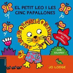 JUNY-2014. Jo Lodge. El petit Leo i les cinc papallones. BEBETECA.
