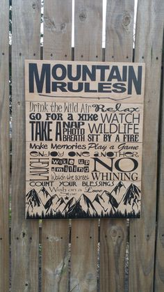 This Mountain Rules sign would be great for anyone that loves the mountains. If you want different phrases, please let me know which you want removed and what you want in their place (also note, that phrases can be completely removed or others can be added... theres almost no limit to the amount that would work). Ill work with you to make something special. This can also be easily personalized with a name or names (i.e. The Johnsons Mountain Rules or Bob and Sues Cabin Rules).  The entire…