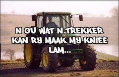 Boer van my lewe Afrikaanse Quotes, Qoutes, Monster Trucks, Relationship, Humor, Africans, Summer Recipes, Humour, Quotations