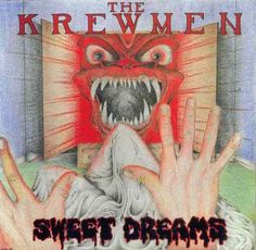 The Krewmen - Sweet Dreams