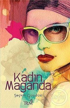KADIN MAGANDA , Hikayeler / Yazarlar Topluluğu - Şiirler, Hikayeler, Makaleler