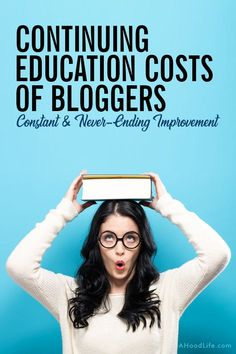 Constant and never-ending improvement is a big part of blogging. Technology is constantly changing and so must we. Improvement often comes through continuing education. Some education is free some comes with a cost. Don't let the costs of being a blogger