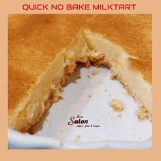 An Easy and Quick No Bake Milk Tart It doesn't take much to prepare this delicious, perfect and popular South African milk tart. Easy Tart Recipes, Custard Recipes, Tea Recipes, Easy Desserts, Baking Recipes, Cookie Recipes, Dessert Recipes, Recipies, Clean Banana Bread