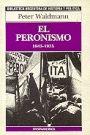 Libro Usado - Peter Waldmann: El peronismo (1943-1955)